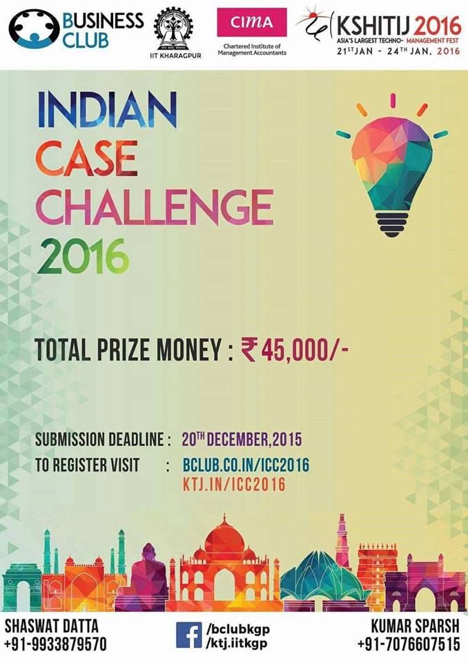 Book Online Tickets for Indian Case Challenge 2016, Kharagpur. Overview &
