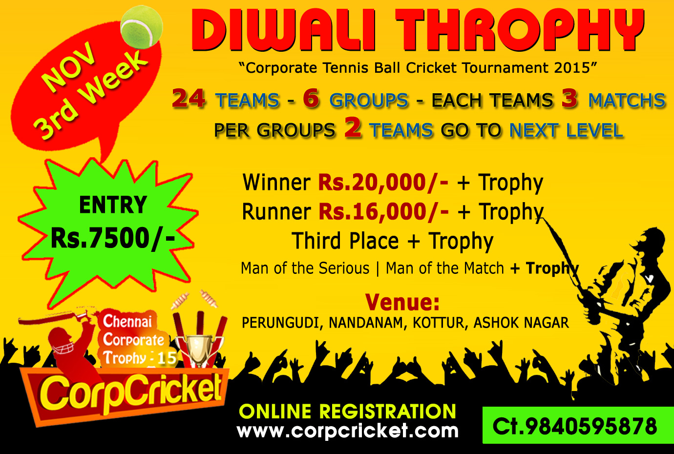 CORPORATE DIWALI TROPHY CRICKET TOURNAMENT