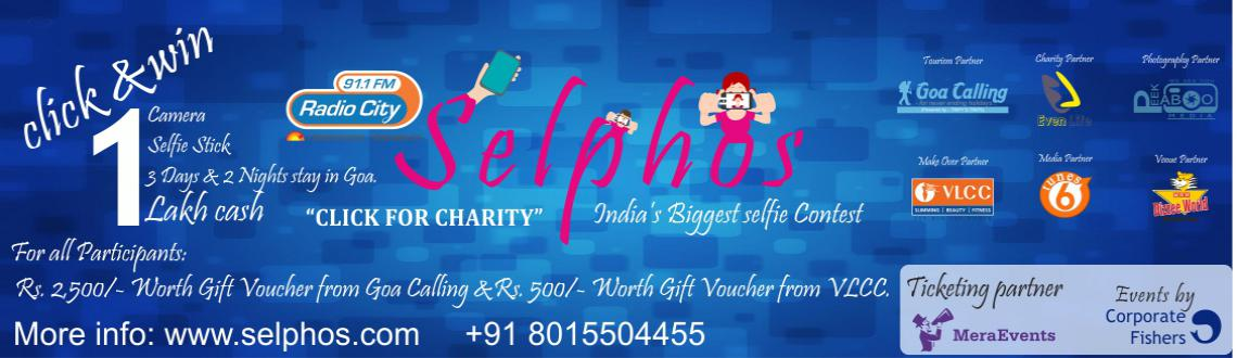 Book Online Tickets for SELPHOS - Indias Biggest Selfie Contest , Chennai. SELPHOS  - India's Biggest Selfie Contest..!