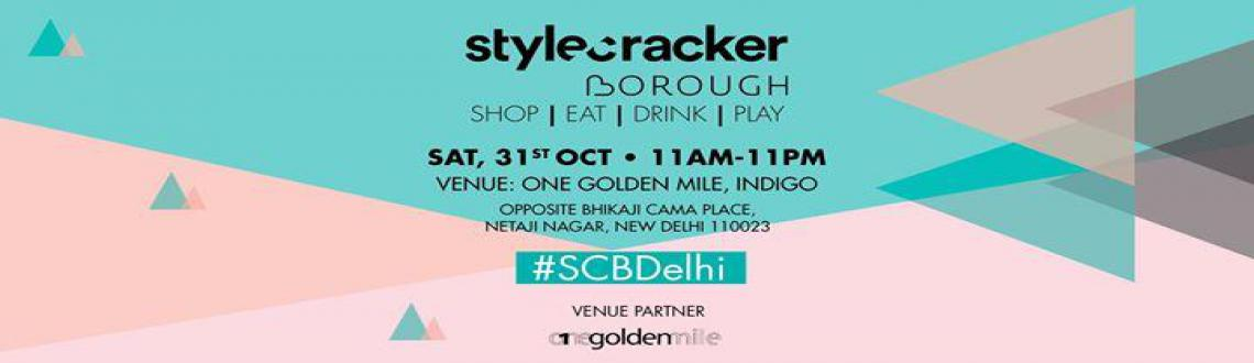 Book Online Tickets for The StyleCracker Project, NewDelhi. After having hosted six successful editions in the home city of Mumbai and neighboring city of Pune, StyleCracker is all set for its maiden entry to the Delhi Market with their StyleCracker Borough. Come experience a day packed with fashion, glamour