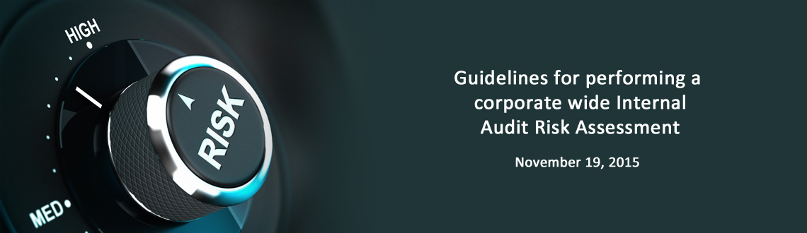 Book Online Tickets for Guidelines for performing a corporate wi, .  Description Performing a corporate wide Risk Assessment can seem like a daunting task for an organization. In reality, it can be done using a template and brainstorming with internal auditors, certified fraud examiners and business uni