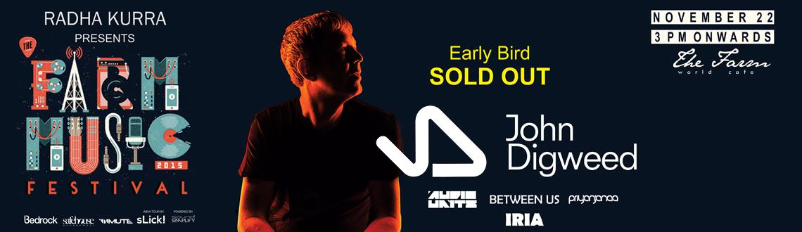 The Farm Music Festival 2015 With John Digweed