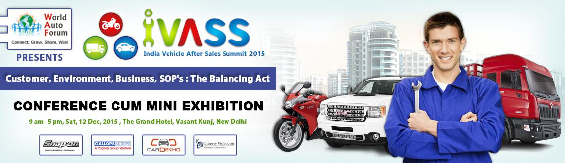 2015 World Auto Forum on India Vehicle After Sales Summit ( WAF-IVASS )