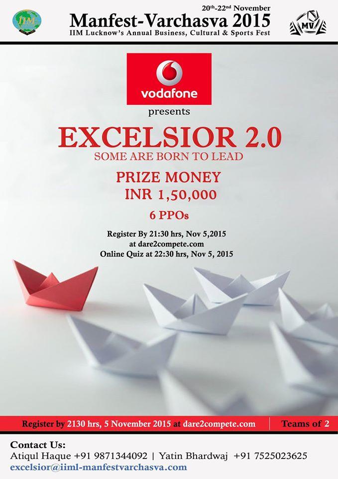 IIM Lucknows Manfest-Varchasva and Vodafone present Excelsior