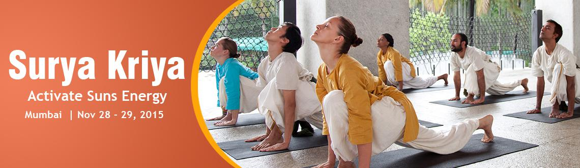 Book Online Tickets for Surya Kriya | Nov 28 - 29, 2015 | Thane , Mumbai.  