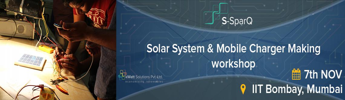 Book Online Tickets for Solar Mobile Charger Making Workshop, II, Mumbai. 