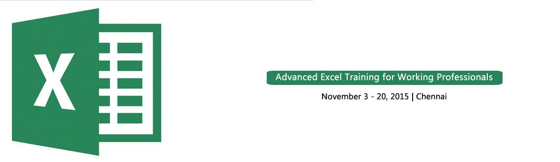 Advanced Excel Training for Working Professionals - November 2015