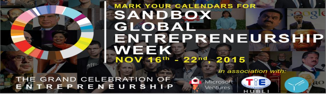 Sandbox Golobal Entreprenurship Week, Nov 16th - 22nd, 2015