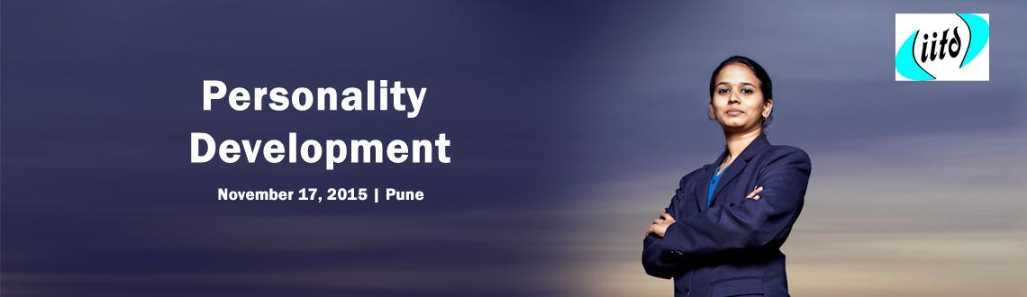 Book Online Tickets for Personality Development, Pune. Program Overview: