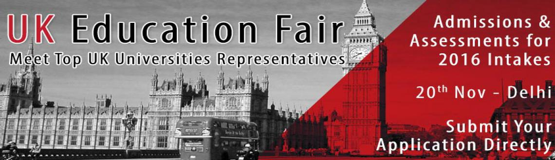 Book Online Tickets for UK Education Fair at The Chopras Office , NewDelhi.  