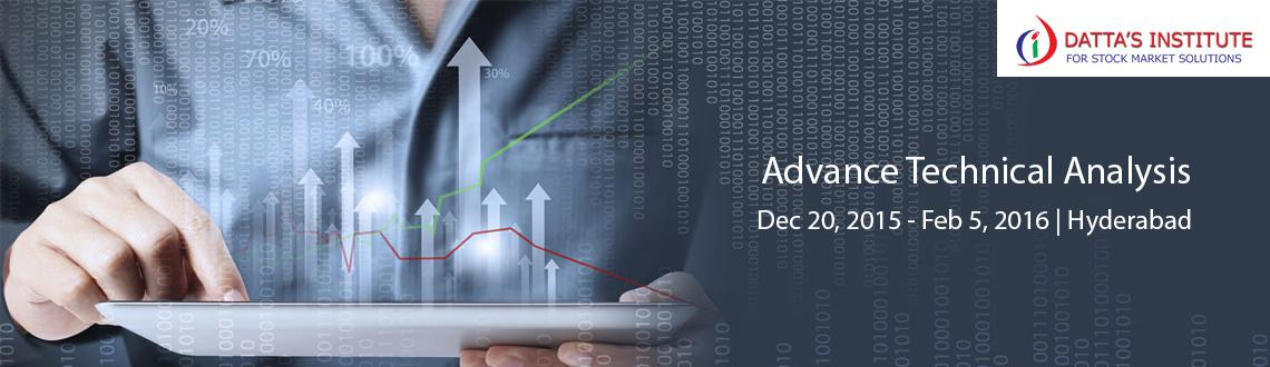 Book Online Tickets for Advance Technical Analysis, Hyderabad.  