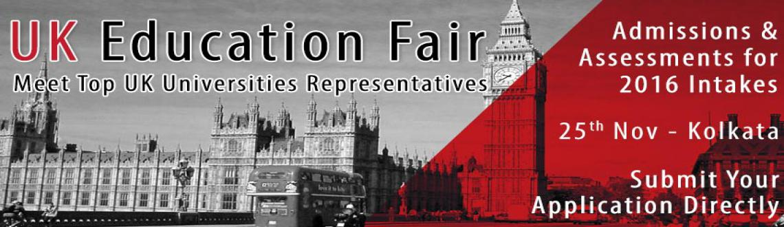 Upcoming UK Education Fair in Kolkata  for 2016 Intakes Hosted by The Chopras