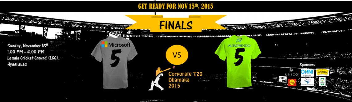 Book Online Tickets for FINAL - Corporate T20 Dhamaka, Hyderabad. After six weeks of intense cricket, we are now left with two top sides. Who will be this year\\'s winner? 