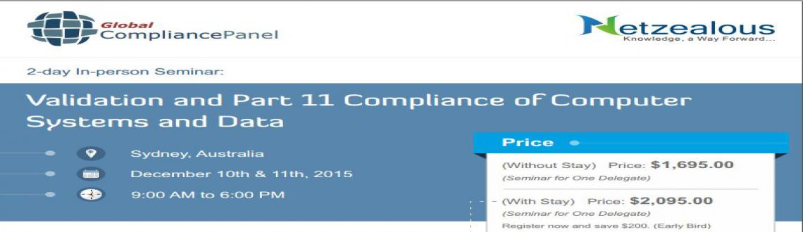 Book Online Tickets for Seminar on Validation and Part 11 Compli, Sydney. Overview: Analytical equipment should be qualified and computer systems should be validated to demonstrate suitability for the intended use. Electronic records must comply with FDA Part 11 and EU/PICS GMP Annex 11 requirements to ensure data integri