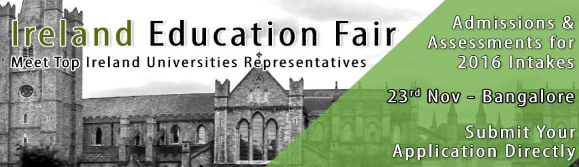 Upcoming Ireland Education Fair in Bangalore for 2016 Intakes Hosted by The Chopras