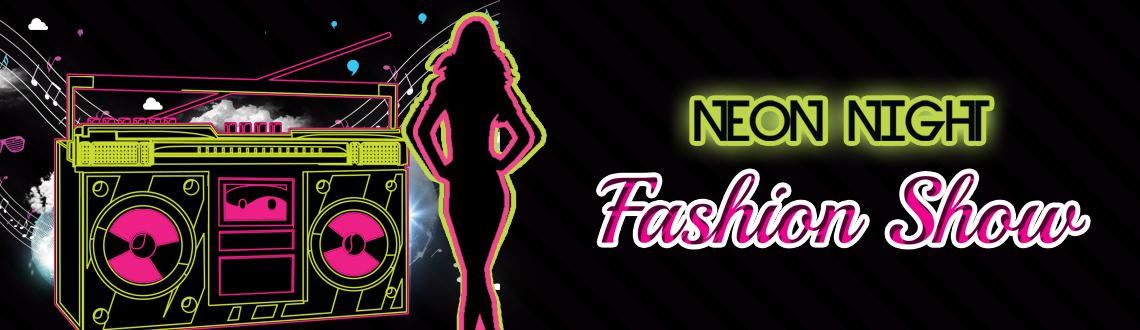 NEON NIGHT WITH FASHION SHOW WITH FT SUJAY