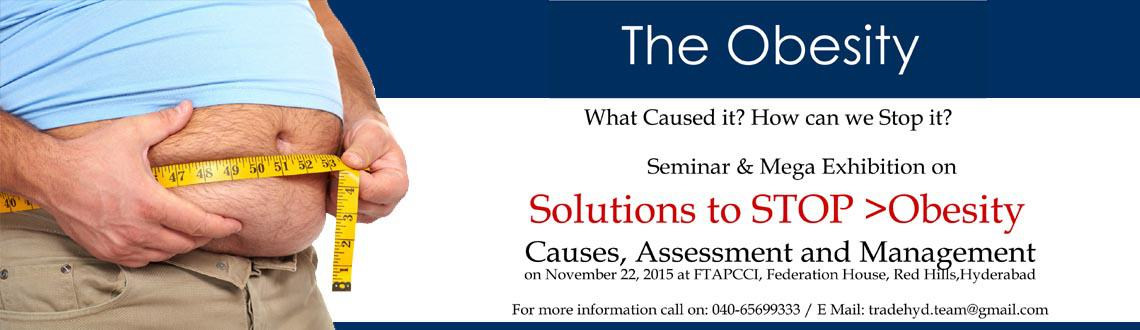Seminar  Exhibition on Solutions to Stop OBESITY