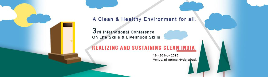 Book Online Tickets for Skills2015: 3rd International Conference, Hyderabad. To provide impetus to the ongoing Swachh Bharat Abhiyan (Clean India) Campaign, SKILLS2015 is aimed to provide a platform for reflection, debate and exchange, rooted in practice related to the skills, technologies, approaches and best practices neces