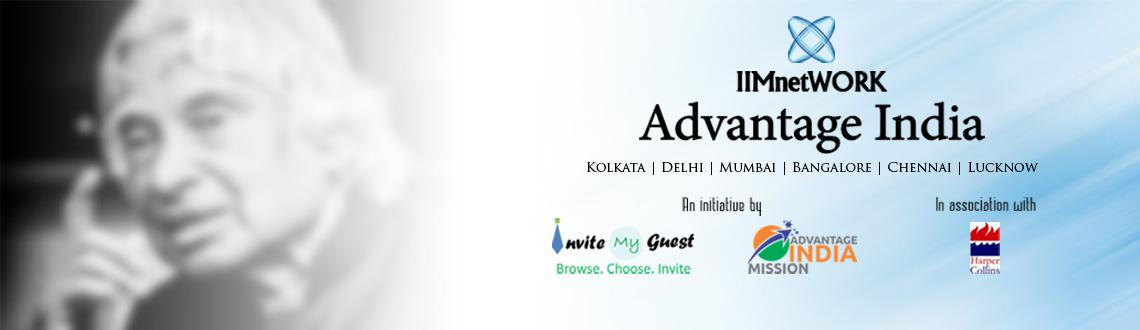Book Online Tickets for IIMnetWORK Advantage India Conclave @ Ba, Bengaluru. IIMnetWORK -- Advantage India Conclave --   The Advantage India Conclave is a tribute to remember our people's president & Missile Man - Late Dr. A.P.J. Abdul Kalam & his visions. Advantage India is th