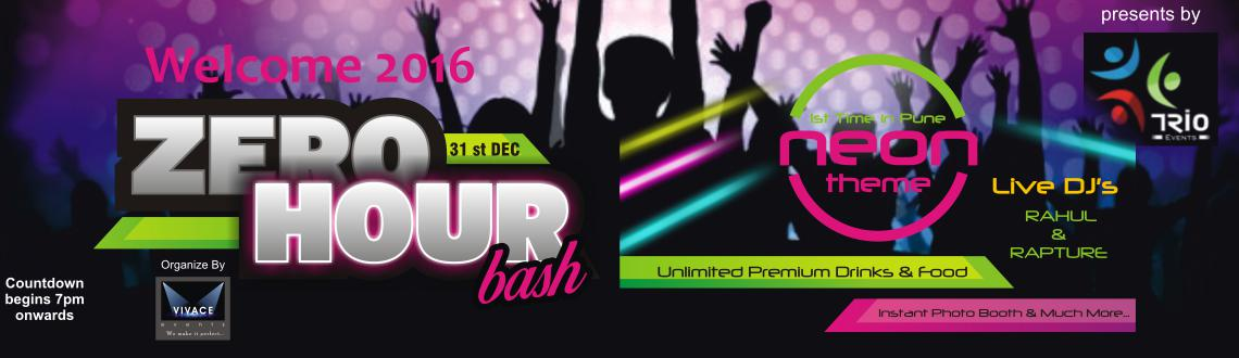 Book your tickets for Welcome 2016 Zero Hour Bash let's experience the live Dj with unlimited food and drink.Visit MeraEvents Now.