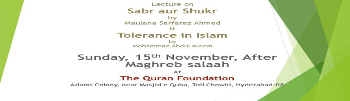 Book Online Tickets for The Quran Foundation : Sunday Lecture Pr, Hyderabad. This is a event is for Sunday Lecture Program at The Quran Foundation, Near Masjid e Quba , Tolichowki Hyderabad. The program is held weekly , every Sunday after Mugrib salaah. The topics for the lecture are related to Islamic knowledge,current affai