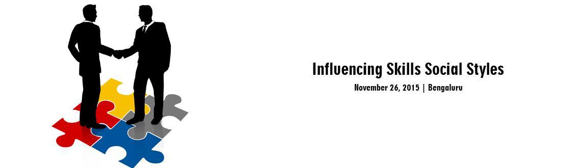Influencing Skills  Social Styles