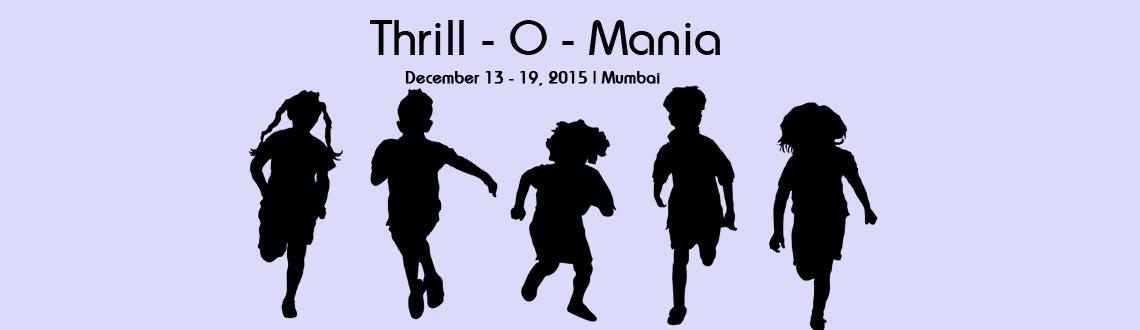 Book Online Tickets for Thrill - O - Mania - December, Mumbai. Thrill -O-Mania, near the outskirts of Mumbai, Kshitijworld comes to you with an adventure filled weekend for beginners! Designed especially for children looking out for a start to their fondness of thrill and excitement, this one day full of adventu