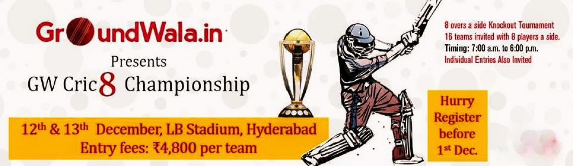 Book Online Tickets for GW Cric8 Championship Copy, Hyderabad. Will your Team Lift This Cup