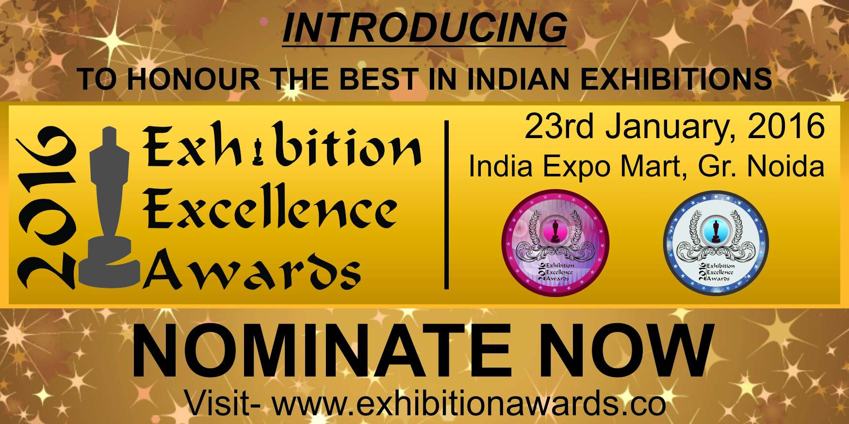 Book Online Tickets for Exhibition Excellence Awards, Noida. 