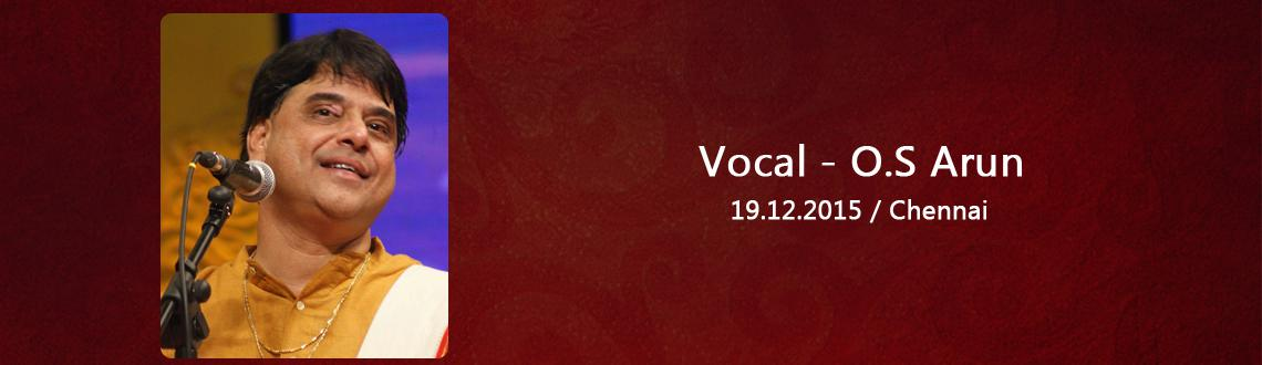 Vocal - O.S Arun