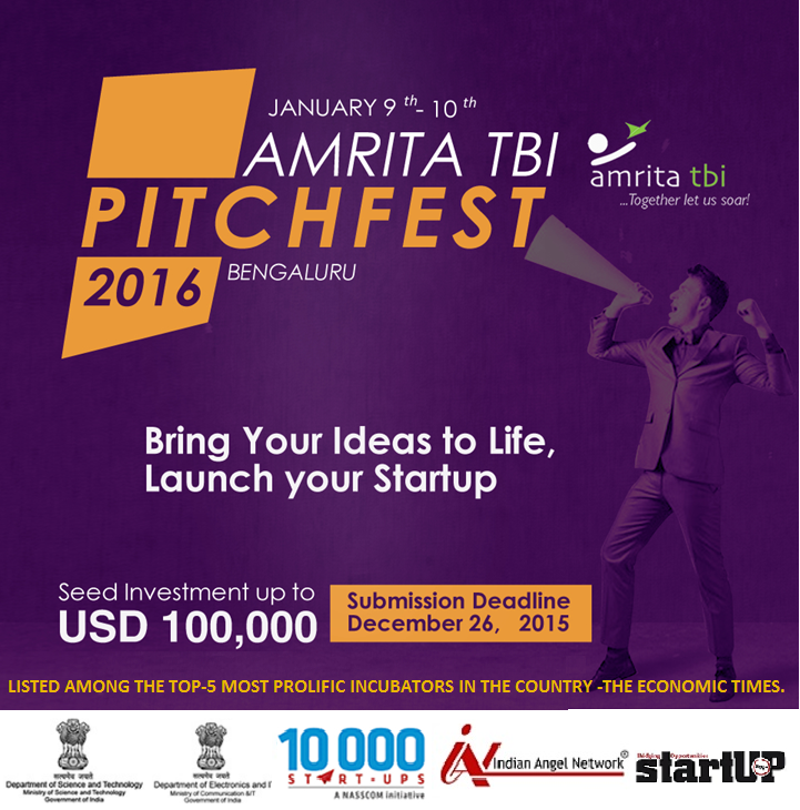 Book Online Tickets for Amrita TBI PitchFest 2016, . If you have a great innovative idea or product and are looking for funding, then Amrita TBI Pitchfest is the perfect platform to showcase your ideas/products. Pitchfest is a unique initiative by Amrita TBI to find the most promising startup