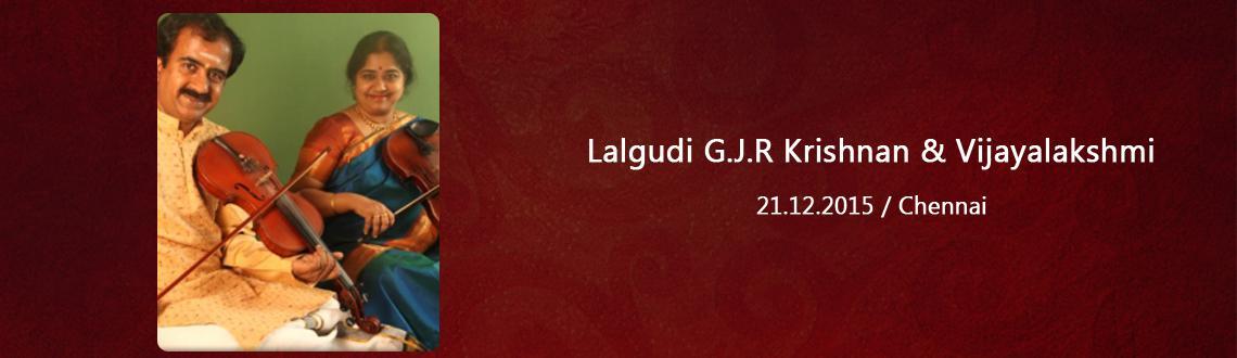 Violin - Lalgudi G.J.R Krishnan  Vijayalakshmi