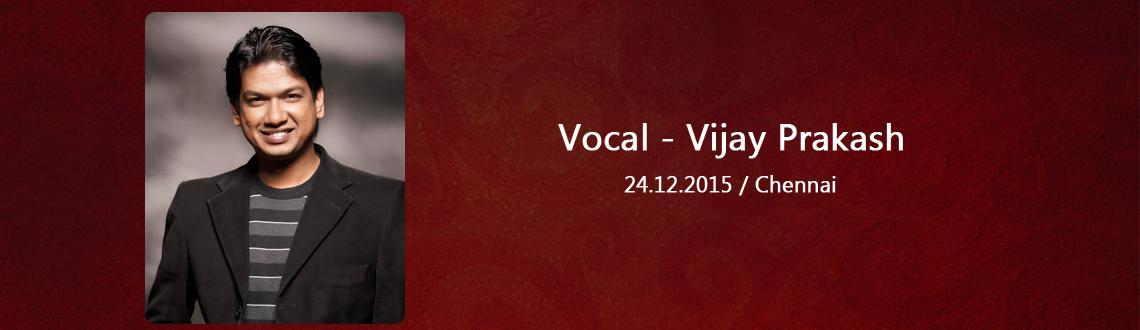 Vocal - Vijay Prakash