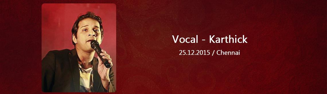 Vocal - Karthick