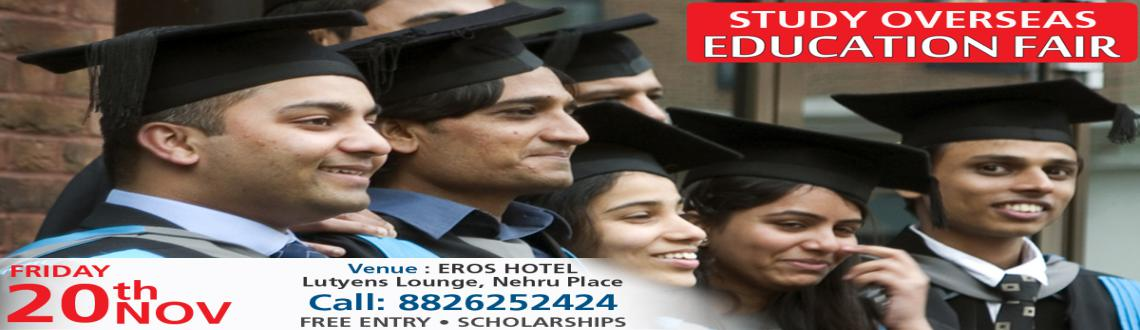 Book Online Tickets for Study Overseas Global Educations Fair No, NewDelhi. Dear Student,You are invited to Study Overseas Global – EDUCATION FAIR November 2015 at Mumbai, New Delhi, Pune, Chennai and Hyderbad . Come and explore the options for higher studies in abroad and interact with the delegates from WORLD CLASS I