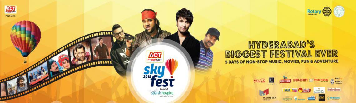Book your tickets for SKYFEST Hyderabad 2015 experience 5 Days of Hot Air Balloon Ride, Concerts, Mid Night Movies, Internation Acrobatic Shows. Visit