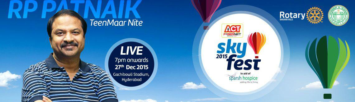 Act SKYFEST 2015 - TeenMaar Nite by RP Patnaik on Dec27th