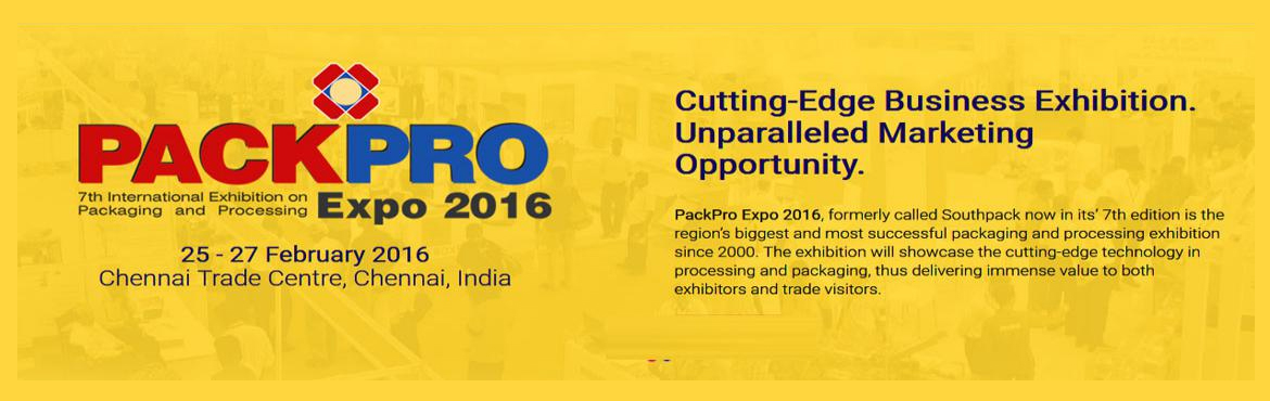 Book Online Tickets for PackProExpo 2016, Chennai. Explore the Fastest Growing Processing and Packaging Markets in India PackPro Expo 2016, formerly called Southpack now in its' 7th edition is the region's biggest and most successful packaging and processing exhibition since 2000. The ex