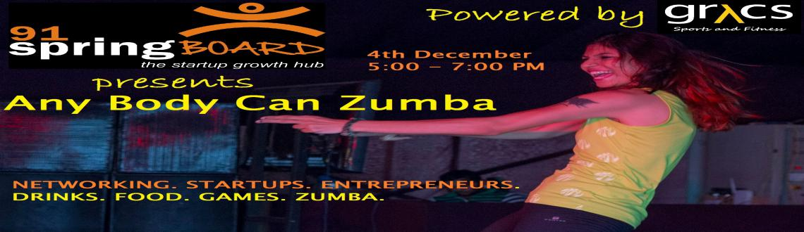 Book Online Tickets for Any BODY Can ZUMBA , Hyderabad. 91springboard is organising a fitness program for Geeks N Nerds ... sorry the StartUp community.