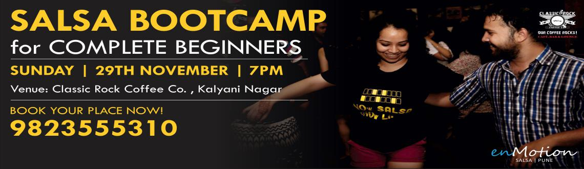 Book Online Tickets for the SALSA BOOT CAMP, Pune. The SALSA BOOT CAMP designed especially for complete beginnersits Fast its FunIts your first step towards making both feet RIGHT :D500/- per head (200/- Cover) 