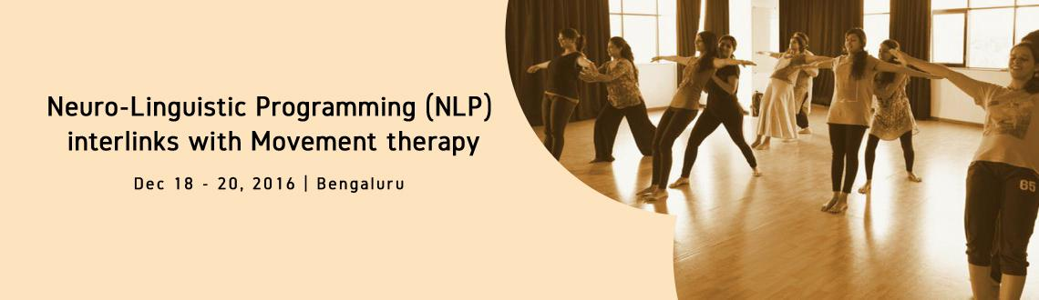 Neuro-Linguistic Programming (NLP) interlinks with Movement therapy