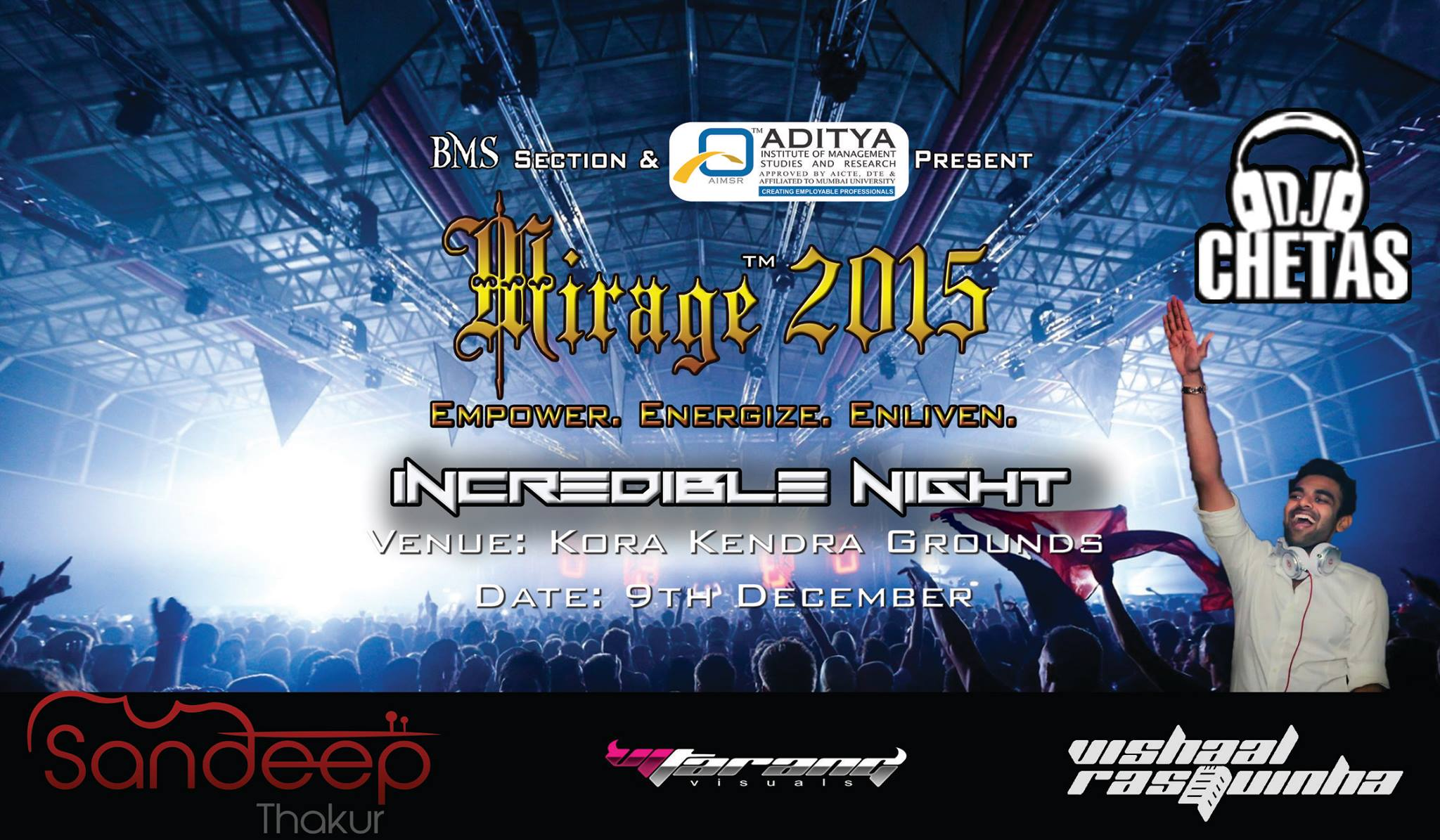 Book Online Tickets for Mirage 2015, Mumbai. MIRAGE IS A 5-DAY INTER-COLLEGIATE FESTIVAL ORGANIZED BY THE BMS SECTION OF THE NAGINDAS KHANDWALA COLLEGE OF SCIENCE ,ARTS AND COMMERCE, MALAD WEST.