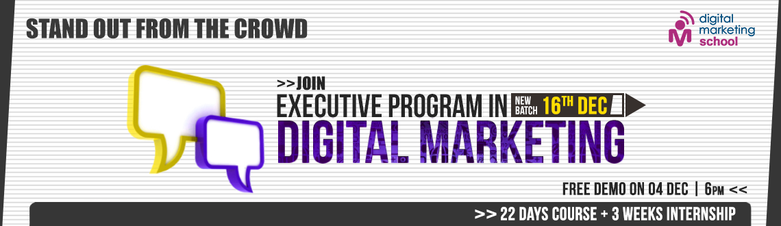 Book Online Tickets for Executive Program In Digital Marketing , Hyderabad. BECOME A CERTIFIED DIGITAL MARKETING PROFESSIONAL 
