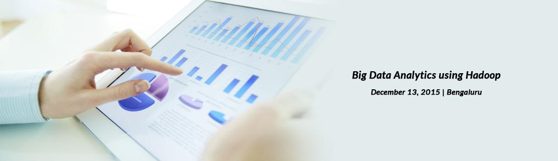 Big Data Analytics using Hadoop, Banaswadi, Bangalore