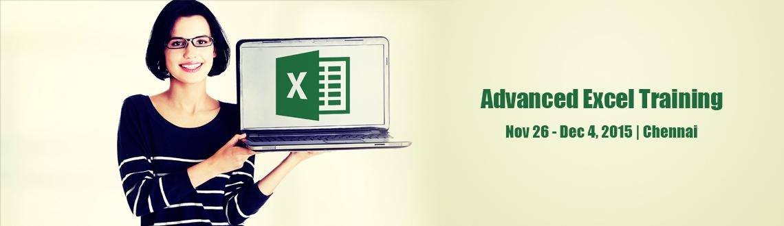 Advanced Excel Training for Working Professionals - 9th  10th Jan 2016