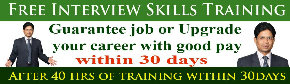 Free Interview Skills Training for guaranteed Job or Upgrade career in 30 days