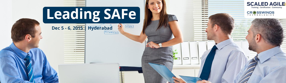Leading SAFe SA - HYD - 5th n 6th December 2015