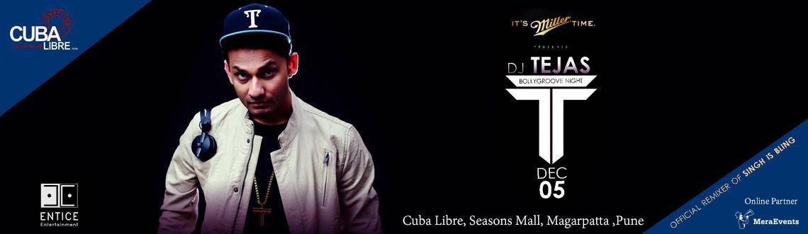 Book Online Tickets for DJ Tejas@ Cuba Libre, Pune.