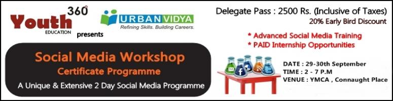 Youth 360 & Urban Vidya presents 2 DAY SOCIAL MEDIA WORKSHOP & CERTIFICATE PROGRAMME