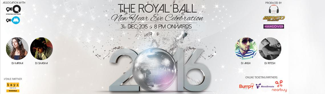 Book online tickets for The Royal Ball New Year Eve-2016. Let's experience The New Year bash.Visit MeraEvents Now.